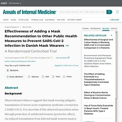 Effectiveness of Adding a Mask Recommendation to Other Public Health Measures to Prevent SARS-CoV-2 Infection in Danish Mask Wearers: A Randomized Controlled Trial: Annals of Internal Medicine: Vol 174, No 3