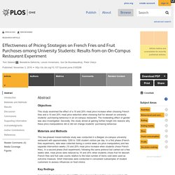PLOS 03/11/16 Effectiveness of Pricing Strategies on French Fries and Fruit Purchases among University Students: Results from an On-Campus Restaurant Experiment