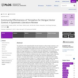 PLOS 15/09/15 Community-Effectiveness of Temephos for Dengue Vector Control: A Systematic Literature Review