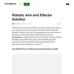 Robotic Arm end Effector Solution