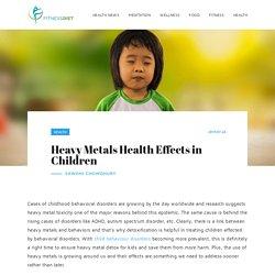 Heavy Metals Health Effects in Children - Fitness Diet
