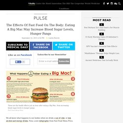 The Effects Of Fast Food On The Body: Eating A Big Mac May Increase Blood Sugar Levels, Hunger Pangs