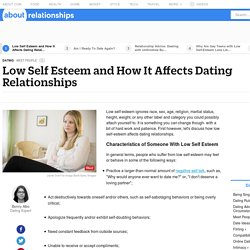 Effects of Low Self-Esteem on Dating Relationships