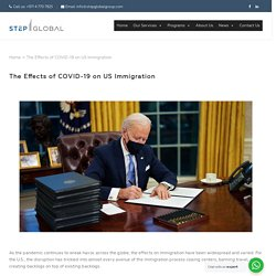 The Effects of COVID-19 on US Immigration