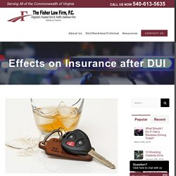 Effects on Insurance after DUI - Virginia DUI Lawyers