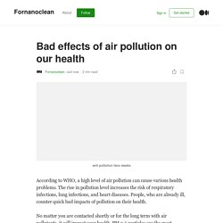 Bad effects of air pollution on our health