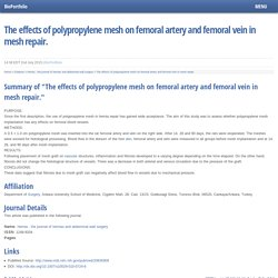 The effects of polypropylene mesh on femoral artery and femoral vein in mesh repair.