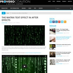 The Matrix text effect in After Effects by Rich Young - ProVideo Coalition
