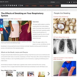 The Effects of Smoking on Your Respiratory System