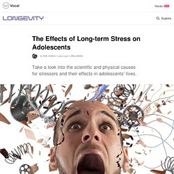 The Effects of Long-term Stress on Adolescents