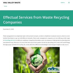 Effectual Services from Waste Recycling Companies