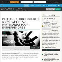 L'effectuation : priorité à l'action et au partenariat pour entreprendre !
