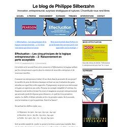 Effectuation – Les cinq principes de la logique entrepreneuriale – 2: Raisonnement en perte acceptable