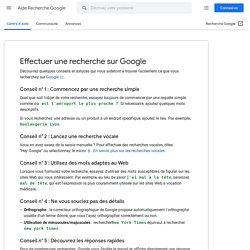 Effectuer une recherche sur Google - Aide Recherche Web