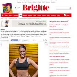 Workout: Schnell und effektiv: Training für Bauch, Beine und Po - BRIGITTE