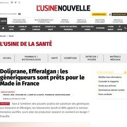 Doliprane, Efferalgan: les génériqueurs sont prêts pour le Made in France - Santé