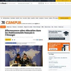 Effervescence cyber-éducative dans les établissements français à l'étranger