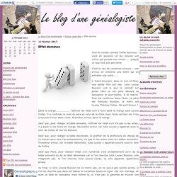 Effet dominos - Le blog d'une généalogiste