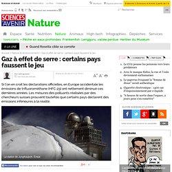 Gaz à effet de serre : certains pays faussent le jeu - Nature & environnement