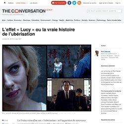 L'effet « Lucy » ou la vraie histoire de l'ubérisation