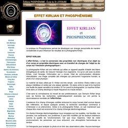 Effet Kirlian et Phosphénisme