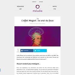 L'effet Mozart : le vrai du faux