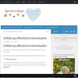 3 effets qui affectent la mémorisation