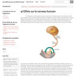 a/ Effets sur le cerveau humain
