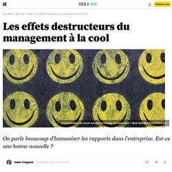 Les effets destructeurs du management à la cool- 9 août 2015