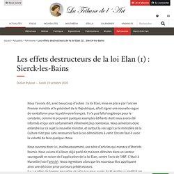 Les effets destructeurs de la loi Elan (1) : Sierck-les-Bains