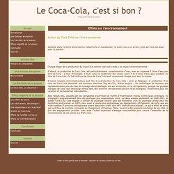 Effets sur l'environnement - Le Coca-Cola, c'est si bon ?