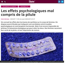 Les effets psychologiques mal compris de la pilule