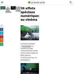 36 effets spéciaux numériques au cinéma