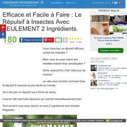 Efficace et Facile à Faire : Le Répulsif à Insectes Avec SEULEMENT 2 Ingrédients.