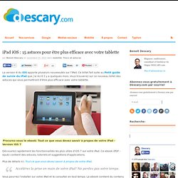 iPad iOS 5 : 15 astuces pour être plus efficace avec votre tablette