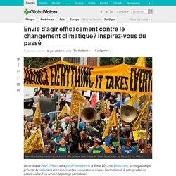 Envie d'agir efficacement contre le changement climatique? Inspirez-vous du passé