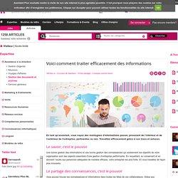 Voici comment traiter efficacement des informations - Gestion des documents et archives - Assistance à la direction - Expertise