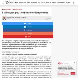 8 principes pour manager efficacement