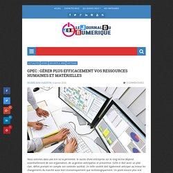 GPEC : Gérer plus efficacement vos ressources humaines et matérielles