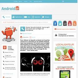 Dossier Sécurité Android : Protéger efficacement son smartphoneAndroid MT