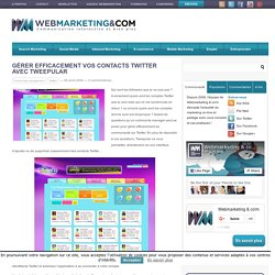 Gérer efficacement vos contacts Twitter avec Tweepular