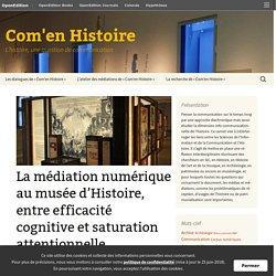 La médiation numérique au musée d'Histoire, entre efficacité cognitive et saturation attentionnelle…