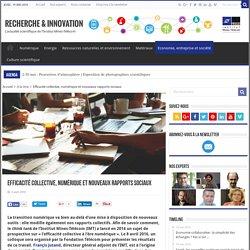 Efficacité collective, numérique et nouveaux rapports sociaux