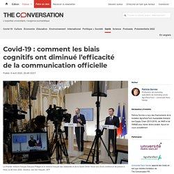 Covid-19: comment lesbiais cognitifs ont diminué l'efficacité delacommunication officielle