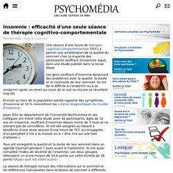 Insomnie: efficacité d'une seule séance de thérapie cognitivo-comportementale
