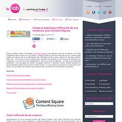 Testez et optimisez l'efficacité de vos contenus avec Content Square
