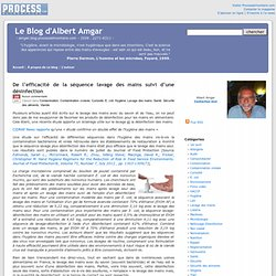 BLOG D ALBERT AMGAR 29/06/12 De l'efficacité de la séquence lavage des mains suivi d'une désinfection