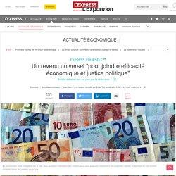 """Un revenu universel """"pour joindre efficacité économique et justice politique"""""""