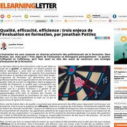 Qualité, efficacité, efficience : trois enjeux de l'évaluation en formation, par Jonathan Pottiez