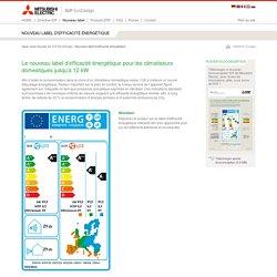 Nouveau label d'efficacité énergétique « Mitsubishi Electric ErP EcoDesign